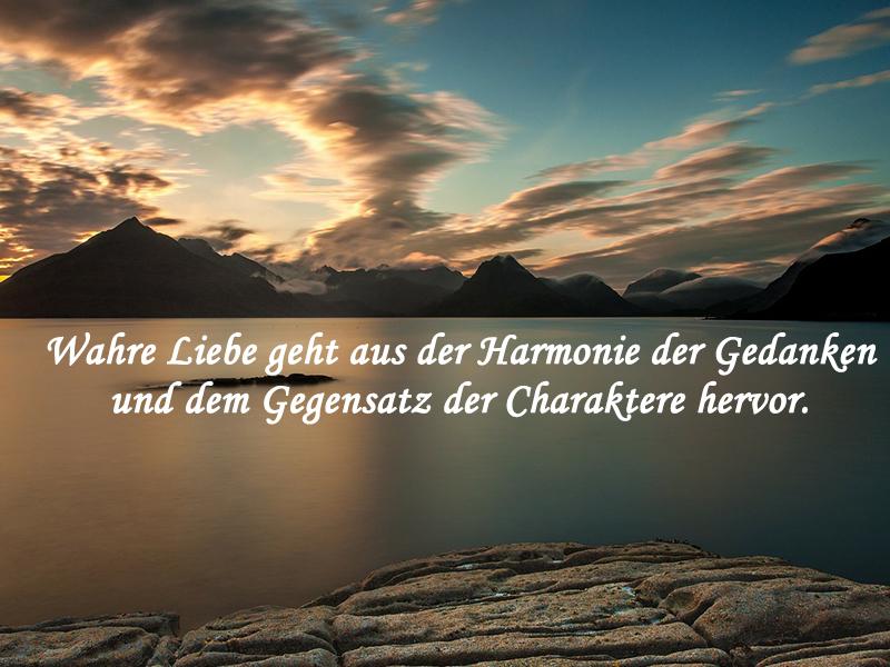 Wahre Liebe geht aus der Harmonie der Gedanken und dem Gegensatz der ...